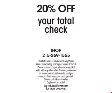 20% OFF your total check. Valid at Fairless Hills location only! Valid Mon-Fri (excluding holidays). Expires 6/15/18. Please present coupon when ordering. Not valid with any other offer, discount, coupon or on senior menu. Limit one discount per coupon.One coupon per party per visit.Dine-In only. No cash value. Copies not accepted. Go to LocalFlavor.com for more coupons.