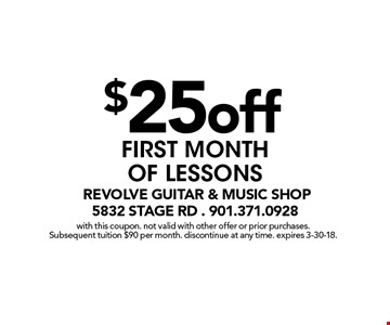 $25off FIRST MONTH OF LESSONS. with this coupon. not valid with other offer or prior purchases. Subsequent tuition $90 per month. discontinue at any time. expires 3-30-18.