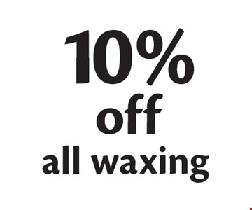 10% off all waxing.