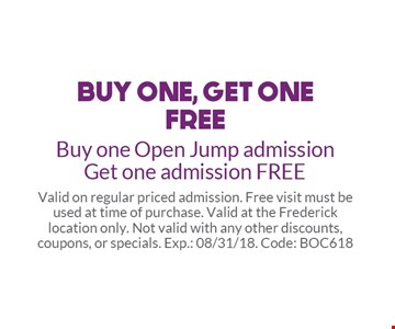 Buy one, get one free. Buy one Open Jump admission get on admission free. Valid on regular priced admission. Free visit must be used at time of purchase. Valid at the Frederick location only. Not valid with any other discounts, coupons or specials. Exp.: 8/31/18. Code:BOC618