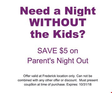 Offer valid at Frederick location only. Can not be