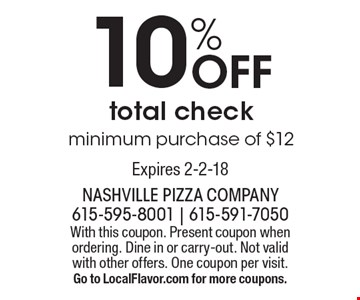 10% Off total check minimum purchase of $12. With this coupon. Present coupon when ordering. Dine in or carry-out. Not valid with other offers. One coupon per visit. Go to LocalFlavor.com for more coupons.Expires 2-2-18