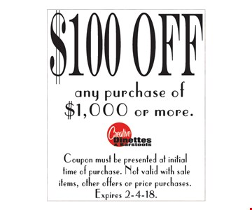 $100 Off any purchase of $1,000 or more