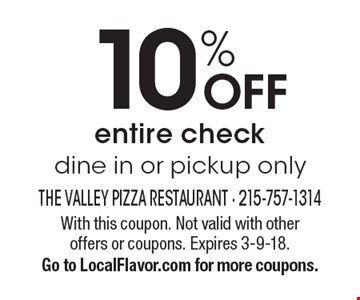 10% off entire check. Dine in or pickup only. With this coupon. Not valid with other offers or coupons. Expires 3-9-18. Go to LocalFlavor.com for more coupons.