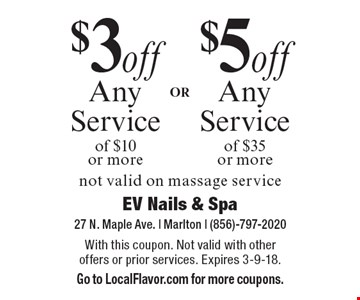 $3 off Any Service of $10 or more OR $5 off Any Service of $35 or more. Not valid on massage service. With this coupon. Not valid with other offers or prior services. Expires 3-9-18. Go to LocalFlavor.com for more coupons.