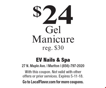 $24 Gel Manicure reg. $30. With this coupon. Not valid with other offers or prior services. Expires 5-11-18. Go to LocalFlavor.com for more coupons.