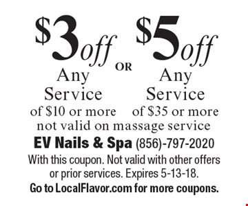 $5off Any Service of $35 or more OR $3 off Any Service of $10 or more. not valid on massage service. With this coupon. Not valid with other offers or prior services. Expires 5-13-18.Go to LocalFlavor.com for more coupons.
