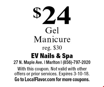 $24 Gel Manicure. Reg. $30. With this coupon. Not valid with other offers or prior services. Expires 3-10-18. Go to LocalFlavor.com for more coupons.