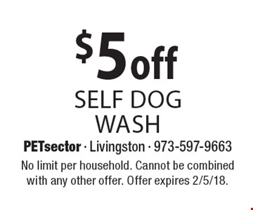 $5 off self dog wash. No limit per household. Cannot be combined with any other offer. Offer expires 2/5/18.