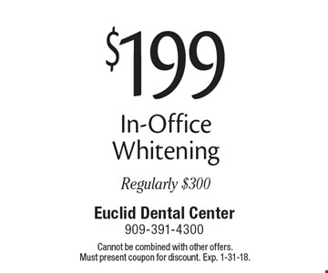 $199 In-Office Whitening. Regularly $300. Cannot be combined with other offers. Must present coupon for discount. Exp. 1-31-18.