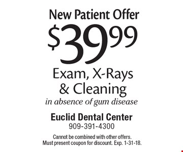 New Patient Offer: $39.99 Exam, X-Rays & Cleaning in absence of gum disease. Cannot be combined with other offers. Must present coupon for discount. Exp. 1-31-18.