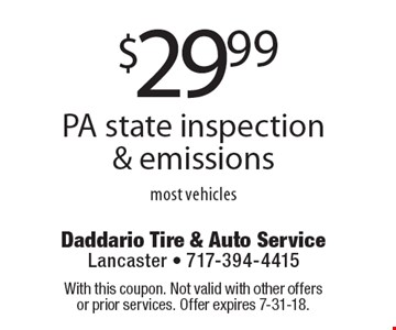 $29.99 PA state inspection & emissions most vehicles. With this coupon. Not valid with other offers or prior services. Offer expires 7-31-18.