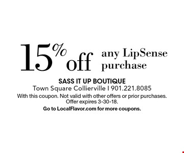 15% off any LipSense purchase. With this coupon. Not valid with other offers or prior purchases. Offer expires 3-30-18. Go to LocalFlavor.com for more coupons.