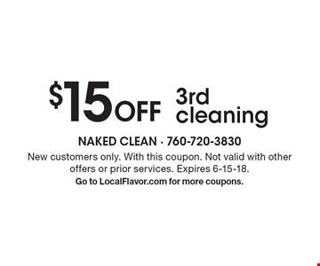 $15 off 3rd cleaning. New customers only. With this coupon. Not valid with other offers or prior services. Expires 6-15-18. Go to LocalFlavor.com for more coupons.
