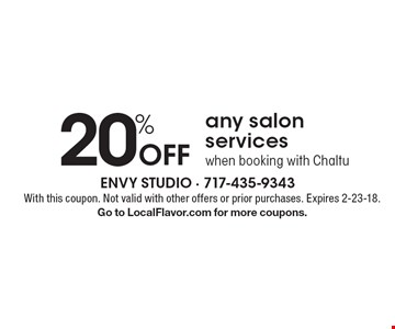 20% off any salon services when booking with Chaltu. With this coupon. Not valid with other offers or prior purchases. Expires 2-23-18. Go to LocalFlavor.com for more coupons.