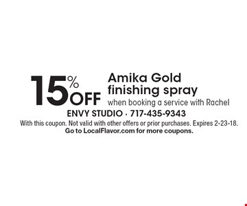 15% off Amika Gold finishing spray when booking a service with Rachel. With this coupon. Not valid with other offers or prior purchases. Expires 2-23-18. Go to LocalFlavor.com for more coupons.