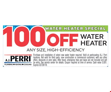 $100 Off Water Heater Any Size, High-Efficiency