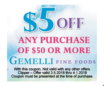 $5 Off any purchase of $50 or more.