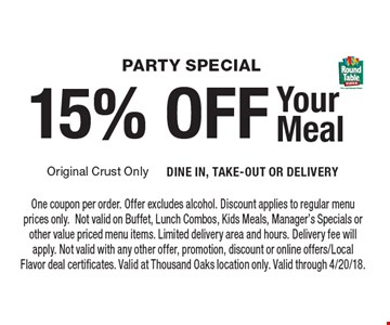 Party Special. 15% OFF Your Meal. One coupon per order. Offer excludes alcohol. Discount applies to regular menu prices only.Not valid on Buffet, Lunch Combos, Kids Meals, Manager's Specials or other value priced menu items. Limited delivery area and hours. Delivery fee will apply. Not valid with any other offer, promotion, discount or online offers/Local Flavor deal certificates. Valid at Thousand Oaks location only. Valid through 4/20/18.