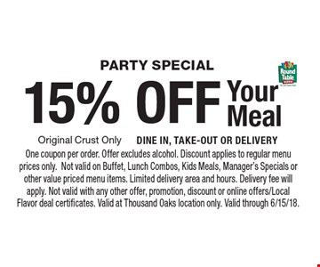 Party Special 15% OFF Your Meal. One coupon per order. Offer excludes alcohol. Discount applies to regular menu prices only.Not valid on Buffet, Lunch Combos, Kids Meals, Manager's Specials or other value priced menu items. Limited delivery area and hours. Delivery fee will apply. Not valid with any other offer, promotion, discount or online offers/Local Flavor deal certificates. Valid at Thousand Oaks location only. Valid through 6/15/18.