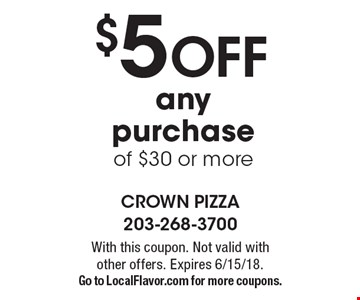 $5 Off any purchase of $30 or more. With this coupon. Not valid with other offers. Expires 6/15/18. Go to LocalFlavor.com for more coupons.