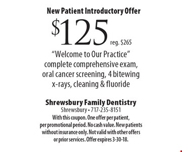 New Patient Introductory Offer. $125 (reg. $265)