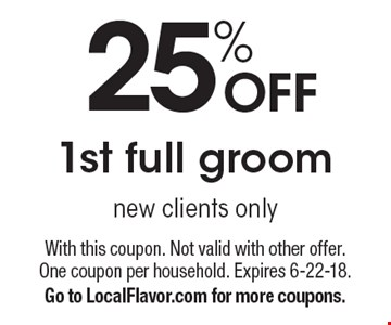 25% OFF 1st full groom - new clients only. With this coupon. Not valid with other offer. One coupon per household. Expires 6-22-18. Go to LocalFlavor.com for more coupons.