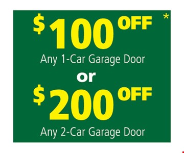 $100 off any 1-car garage door OR $200 off any 2-car garage door