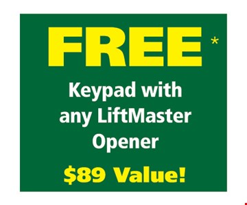 Free keypad with any liftmaster opener