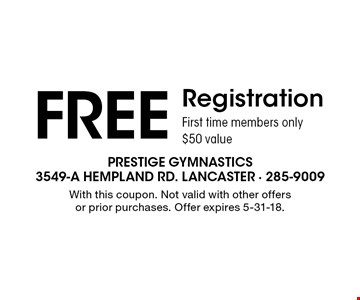 Free Registration First time members only. $50 value. With this coupon. Not valid with other offers or prior purchases. Offer expires 5-31-18.