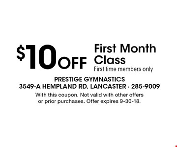 $10 Off First Month Class. First time members only. With this coupon. Not valid with other offers or prior purchases. Offer expires 9-30-18.