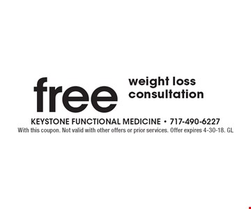 Free weight loss consultation. With this coupon. Not valid with other offers or prior services. Offer expires 4-30-18. GL