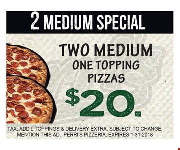 $20  2 Medium Special