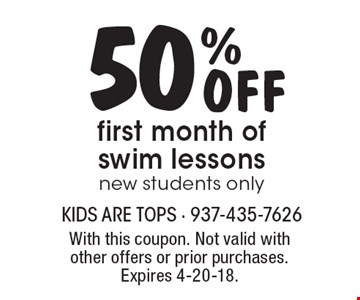 50% Off first month of swim lessons new students only. With this coupon. Not valid with other offers or prior purchases. Expires 4-20-18.