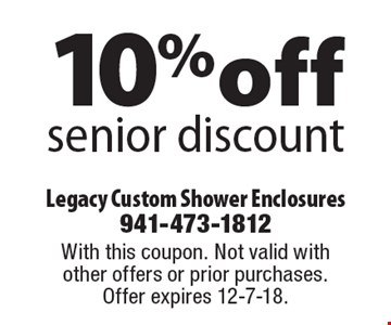 10% off senior discount. With this coupon. Not valid with other offers or prior purchases. Offer expires 12-7-18.