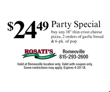 $24.49 Party Special. Buy any 18
