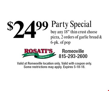 $24.99 Party Special. Buy any 18
