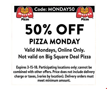 50% OFF PIZZA MONDAY