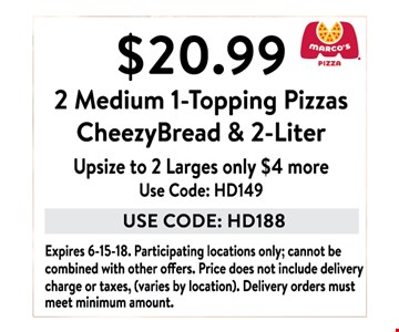 $20.99 2 medium 1-topping pizzas, cheezybread and 2-liter