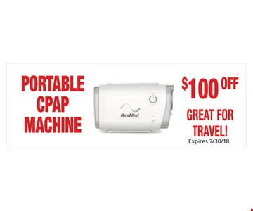 $100 Off Portable CPAP Machine. Not Valid With Other Offers. Must Present Ad For Discount Price. Pricing May Not Be For Exact Model Shown. Some Items Not Available For Insurance Billing.