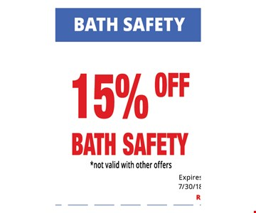 15% Off Bath Safety. Not Valid With Other Offers. Must Present Ad For Discount Price. Pricing May Not Be For Exact Model Shown. Some Items Not Available For Insurance Billing.