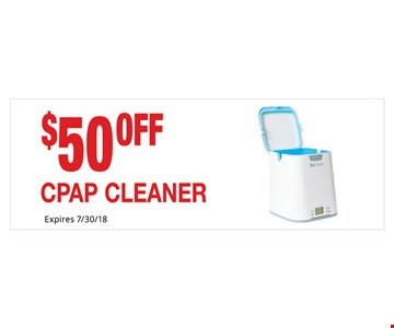 $50 Off CPAP Cleaner. Not Valid With Other Offers. Must Present Ad For Discount Price. Pricing May Not Be For Exact Model Shown. Some Items Not Available For Insurance Billing.