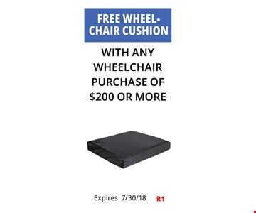 Free wheelchair cushion with any wheelchair purchase of $200 or more