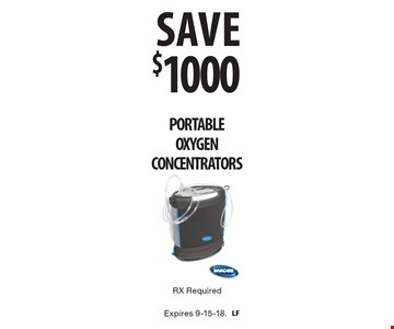 savE $1000PORTABLE OXYGEN CONCENTRATORS RX Required. Expires 9-15-18.