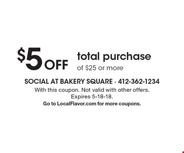 $5 Off total purchase of $25 or more. With this coupon. Not valid with other offers. Expires 5-18-18.Go to LocalFlavor.com for more coupons.