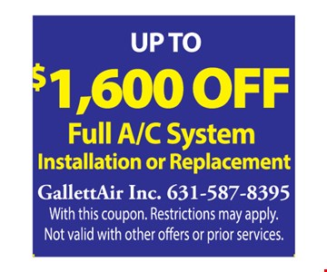 up to $1600 off full a/c system installation or replacement