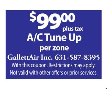$99 plus tax a/c tune up per zone