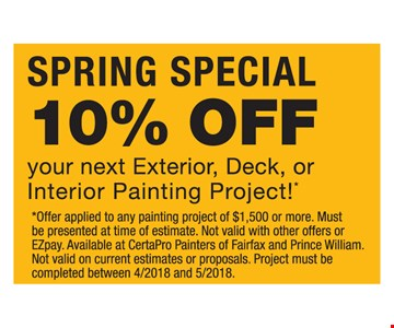 10% off your next exterior, deck or interior painting project!