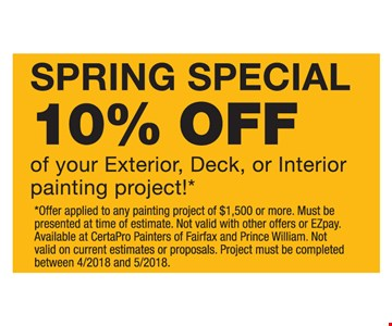 Spring Special 10% off your exterior, deck or interior painting project