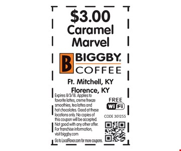 $3.00 Caramel Marvel. Expires 8/3/18. Applies to favorite lattes, creme freeze smoothies, tea lattes and hot chocolates. Good at these locations only. No copies of this coupon will be accepted. Not good with any other offer. For franchise information,visit biggby.com. Go to LocalFlavor.com for more coupons.